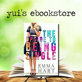 YUI'S EBOOKSTORE - THE UPSIDE TO BEING SINGLE