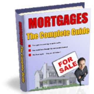 Mortgage Advice: The Complete Guide eBook