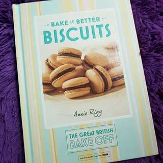 Bake It Better Biscuits by Annie Rigg