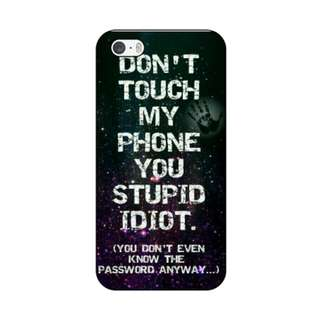 Case Custom Tema Don't Touch My Phone