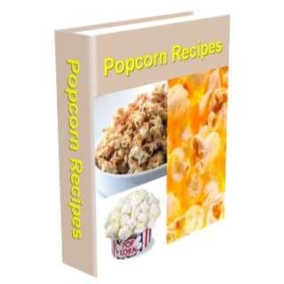 Popcorn Recipes: The A To Z Recipes eBook