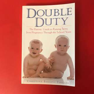 DOUBLE DUTY - PARENTING TWIN BABY CHILDREN CHILDCARE PREGNANCY