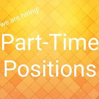 Part Time Positions $10-$25/hr