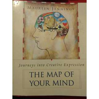 Journeys into Creative Expression - The Map of Your Mind by Maureen Jennings