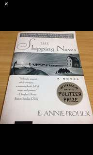 Collector Item: The Shipping News - A Novel By E. Annie Proulx (Winner Of Pulitzer Prize)
