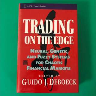 TRADING ON THE EDGE - FINANCIAL NEURAL GENETIC FUZZY CHAOTIC MARKET INVESTMENT