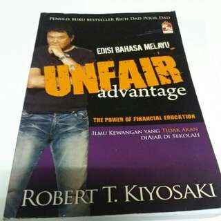 ROBERT KIYOSAKI UNFAIR ADVANTAGES BM EDITION  the power of financial education
