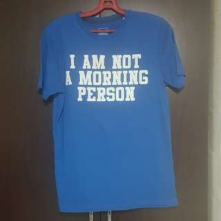 """I am not a morning person"" Shirt"