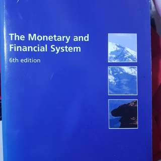 The Monetary and Financial System 6th edition