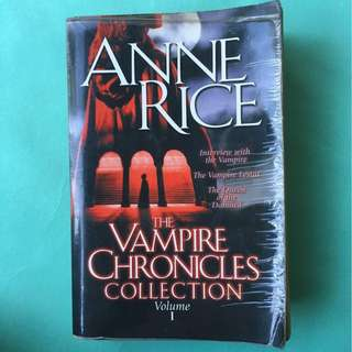 The Vampire Chronicles Collection, Volume 1 by Anne Rice Paperback