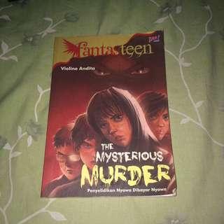 The mysterious murder ( penyelidik nyawa di bayar nyawa ?