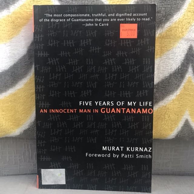 5 years in Guantanamo by Murat Kurnaz
