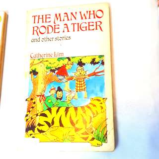 The Man who Rode the Tiger