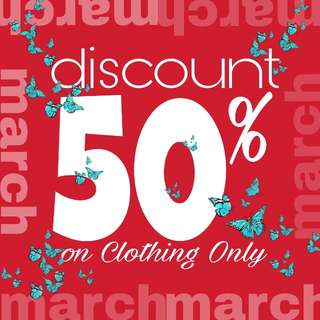 50% DISCOUNT on CLOTHING