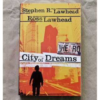 City of Dreams by Stephen R. Lawhead and Ross Lawhead