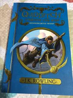 Quidditch Through The Ages by J K Rowling