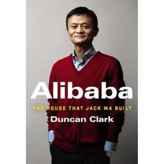 Alibaba: The House That Jack Ma Built -ebook