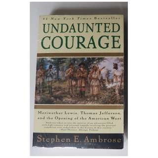Undaunted Courage by Stephen Ambrose (paperback)