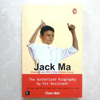 Jack Ma - The Authorized Biograohy by his Assistant