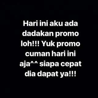 PROMO!!! Yuk2 hari ini ada promo besar2an!!!