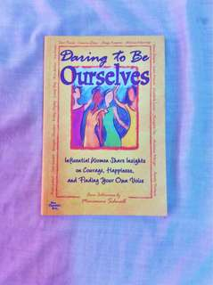 Daring to be Ourselves