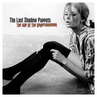 Vinyl (LP) - The last shadow puppets - The age of the understatement