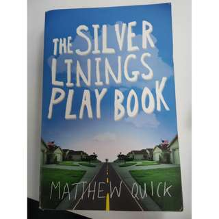 [Novel ]The Silver Linings Playbook by Matthew Quick