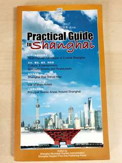 Practical Guide to Shanghai