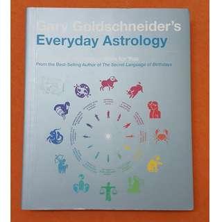 Everyday Astrology by Gary Goldschneider NEW