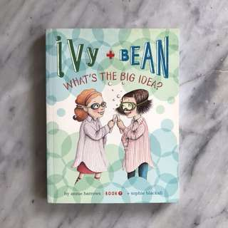 Ivy and bean —what's the big idea ? picture book