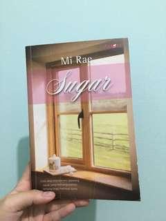 Sugar - a novel by Mi Rae