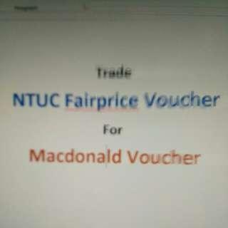 Trade NTUC voucher for Macdonald Voucher