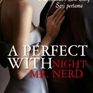 Ebook : A Perfect With Night Mr Nerd by Tilly D