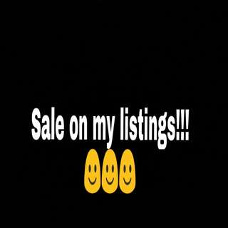 SALE ON MY LISTINGS!!!