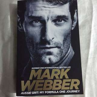 Mark Webber : AUSSIE GRIT biography