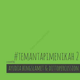 Ebook : #TemanTapiMenikah 2 by Ayudia bing slamet