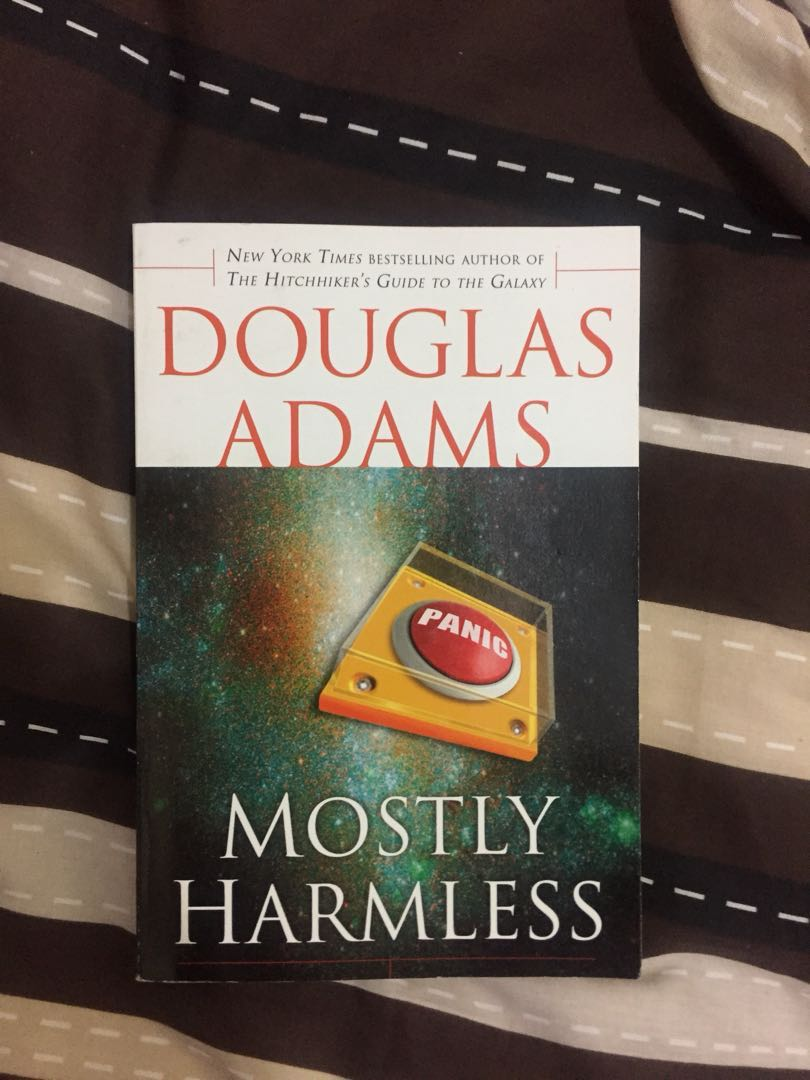 Book: Mostly Harmless (from the Hitchhiker's Guide to the Galaxy)