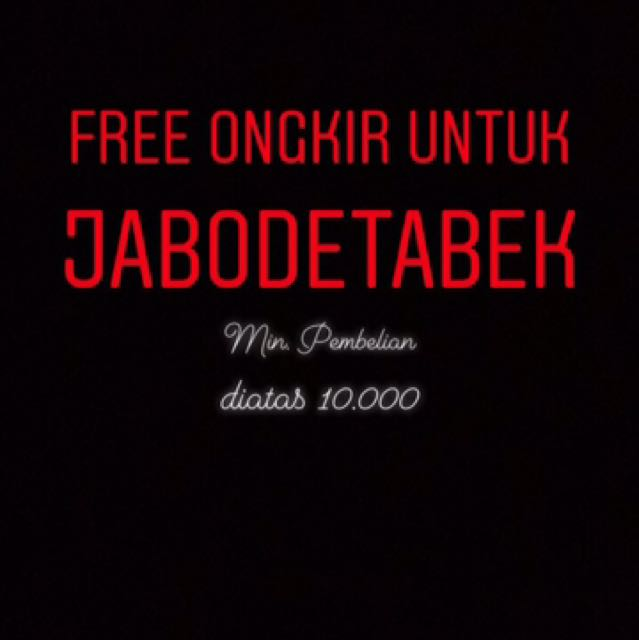 Free ongkir untuk jabodetabek