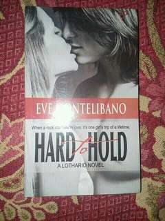 Hard To Hold- by Eve Montelibano