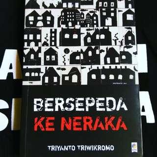 Triyanto Triwikromo- Bersepeda ke Neraka
