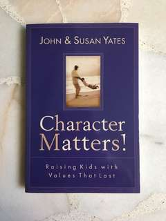 Christian Book: Character Matters: Raising Kids With Values That Last