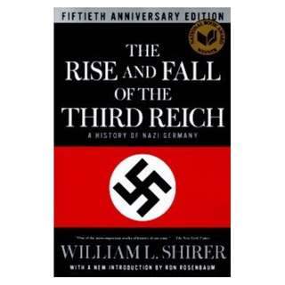 The Rise and Fall of the Third Reich: A History of Nazi Germany- ebook
