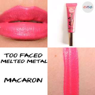 BN Full Sized Too Faced Melted Metal Lipstick Macaron Toofaced