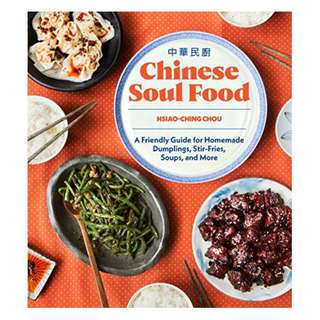 Chinese Soul Food: A Friendly Guide for Homemade Dumplings, Stir-Fries, Soups, and More Kindle Edition by Hsiao-Ching Chou  (Author)