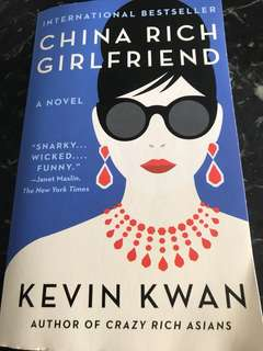 China Rich Girlfriend (A Novel) by Kevin Kwan