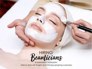 Hiring Beauticians / Singaporeans & Malaysians welcome / Full Time Job