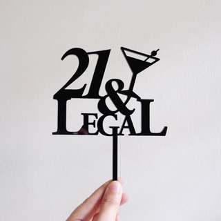Ready stock 21&LEGAL cake topper