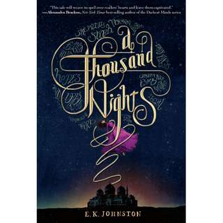 A Thousand Nights (E.K. Johnston)