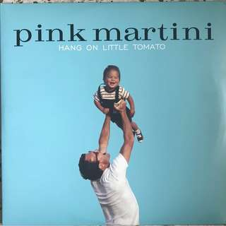 Pink Martini ‎– Hang On Little Tomato LP
