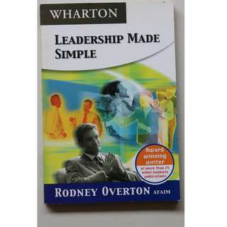 English book : Leadership Made Simple ( Writer: Rodney Overton)